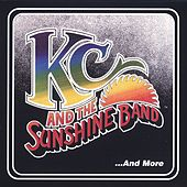 KC & The Sunshine Band... And More by KC & the Sunshine Band