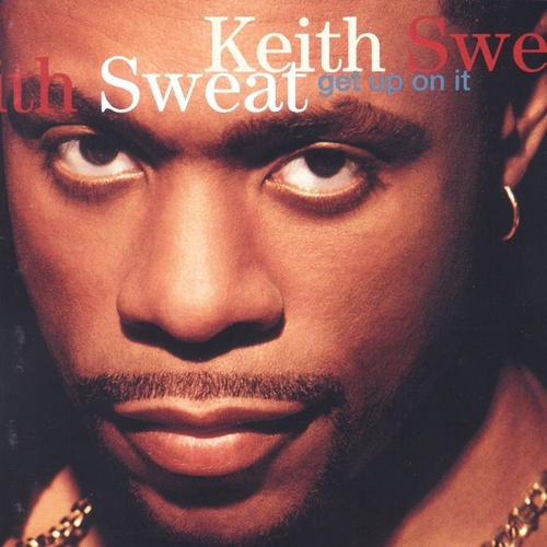 Get Up On It by Keith Sweat