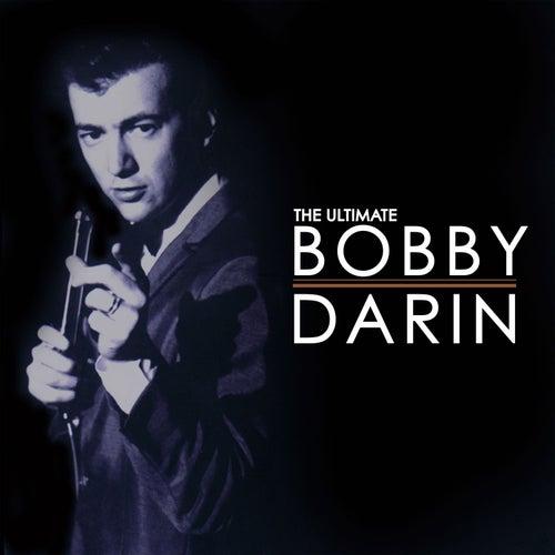 The Ultimate Bobby Darin by Bobby Darin