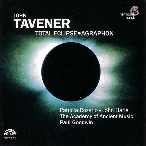 Total Eclipse and Agraphon von John Tavener