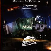 No Lookin' Back by Michael McDonald