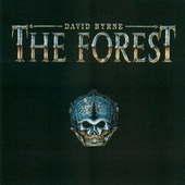 The Forrest by David Byrne