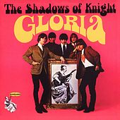 Gloria by Shadows of Knight