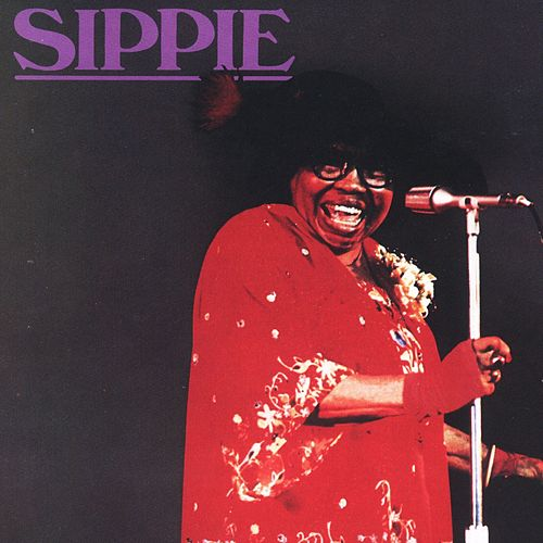 Sippie by Sippie Wallace