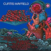 Sweet Exorcist von Curtis Mayfield