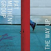 The Way Up by Pat Metheny