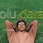 Neighborhoods by Olu Dara