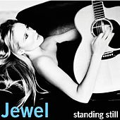 Standing Still by Jewel