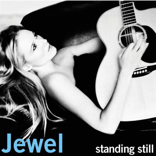 Standing Still by Jewel
