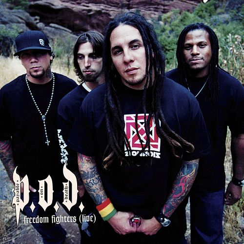 Freedom Fighters by P.O.D.