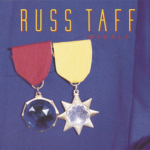 Medals by Russ Taff