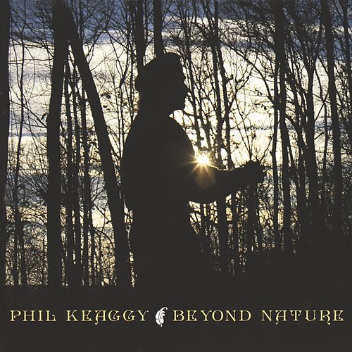 Beyond Nature by Phil Keaggy