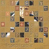 Inseparable by Phil Keaggy