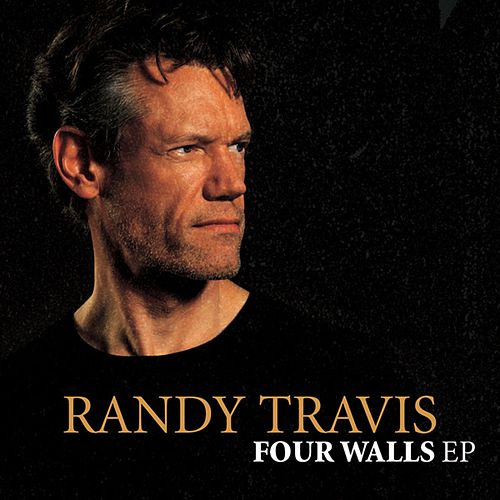 Four Walls EP by Randy Travis