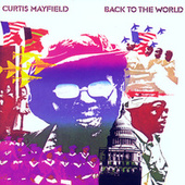 Back To The World von Curtis Mayfield