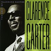 Snatching It Back: The Best Of Clarence Carter by Clarence Carter