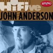 Rhino Hi-Five: John Anderson by John Anderson