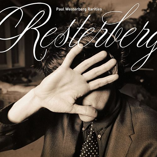 The Resterberg by Paul Westerberg