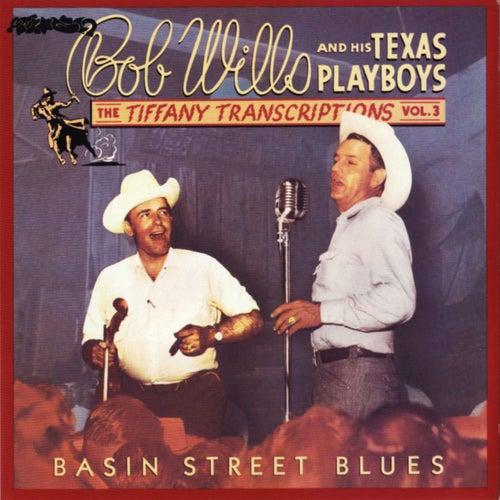 Tiffany Transcriptions, Vol. 3 by Bob Wills & His Texas Playboys