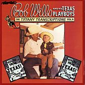 Tiffany Transcriptions, Vol. 4 by Bob Wills & His Texas Playboys