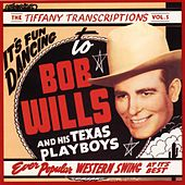 Tiffany Transcriptions, Vol. 5 by Bob Wills & His Texas Playboys