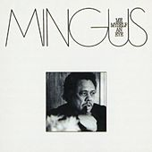 Me Myself An Eye by Charles Mingus