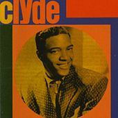 Clyde by Clyde McPhatter