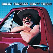 Don't Tread by Damn Yankees