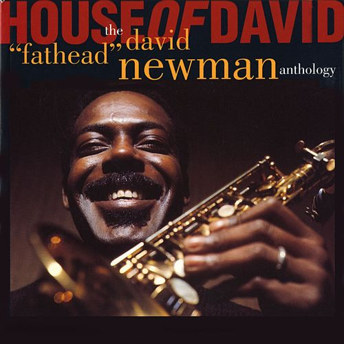 House Of David by David 'Fathead' Newman