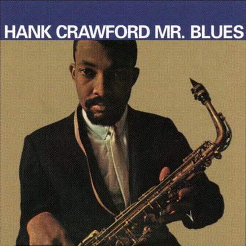 Mr. Blues by Hank Crawford