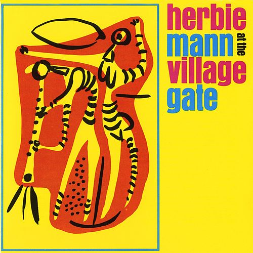At The Village Gate by Herbie Mann