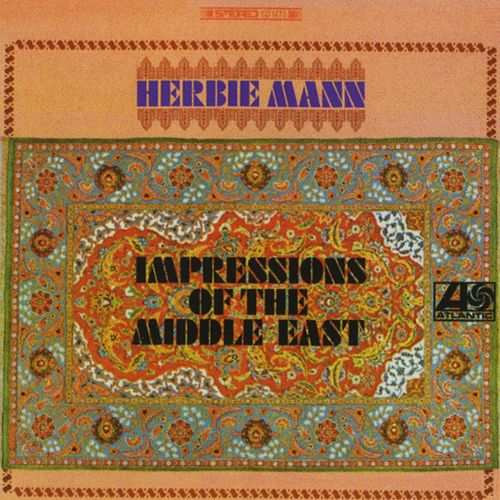 Impressions Of The Middle East by Herbie Mann