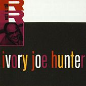 Ivory Joe Hunter by Ivory Joe Hunter