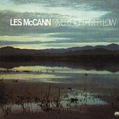 River High, River Low by Les McCann
