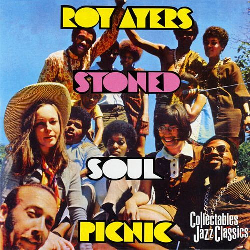 Stoned Soul Picinic by Roy Ayers
