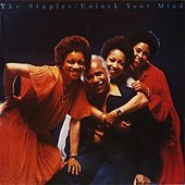 Unlock Your Mind by The Staple Singers
