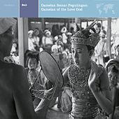 Bali:  Ganelan Semar Pegulingan: Gamelan Of The Love God by Various Artists