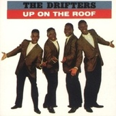 Up On The Roof: The Best Of The Drifters by Various Artists