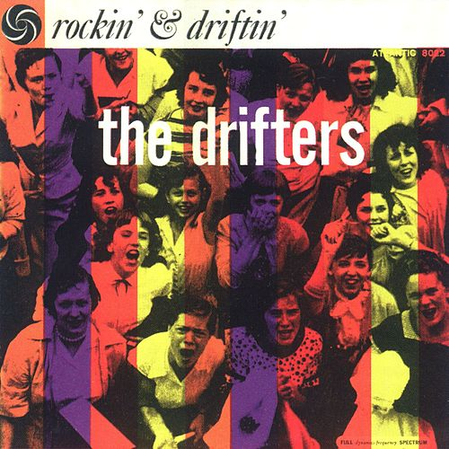 Rockin' and Driftin' by The Drifters