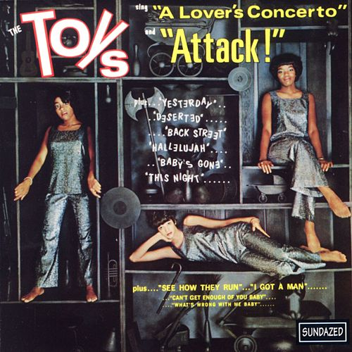 The Toys Sing 'A Lover's Concerto' and 'Attack!' by The Toys