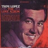 The Love Album by Trini Lopez