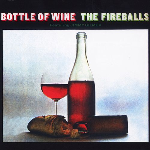 Bottle Of Wine by The Fireballs
