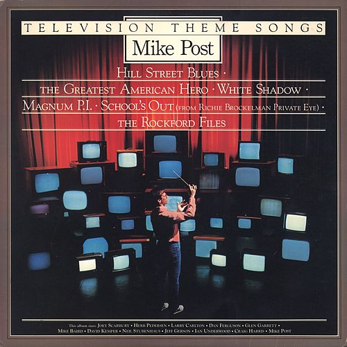 Television Theme Songs by Mike Post
