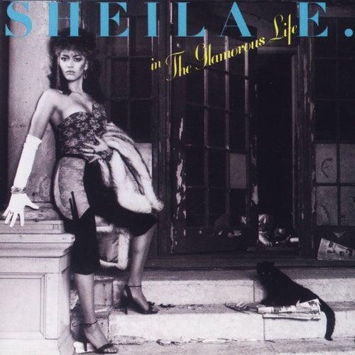 The Glamorous Life by Sheila E.