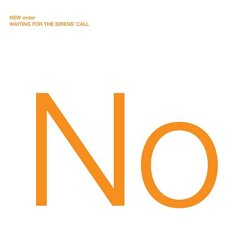 Waiting For The Sirens' Call (Bonus Track) by New Order