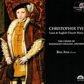 Latin and English Church Music by Christopher Tye