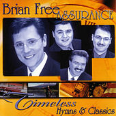 Timeless Hymns and Classics by Brian Free