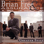 Greater Still by Brian Free