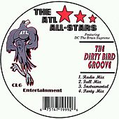 The Dirty Bird Groove by The Atl All-stars