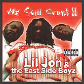 We Still Crunk! von Lil Jon